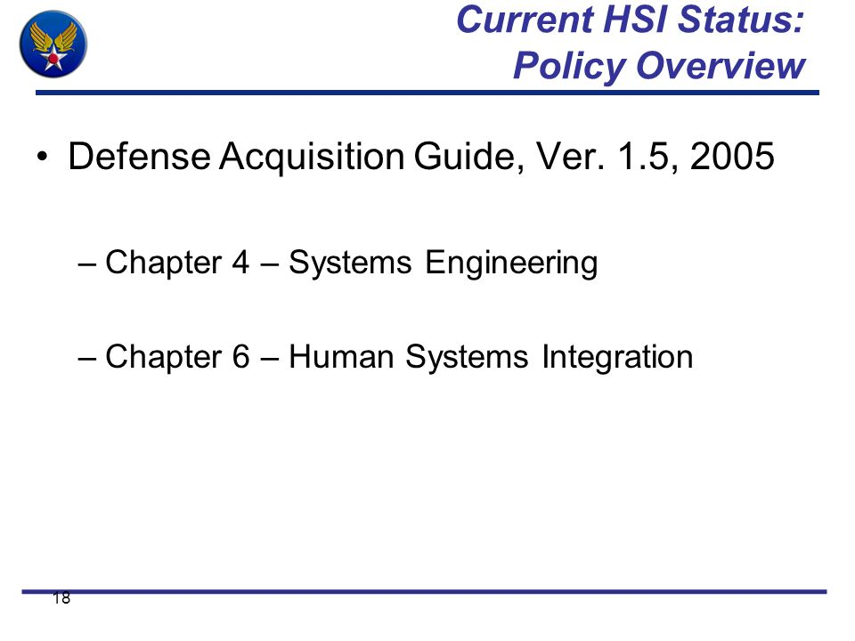 Current HSI Status: Policy Overview