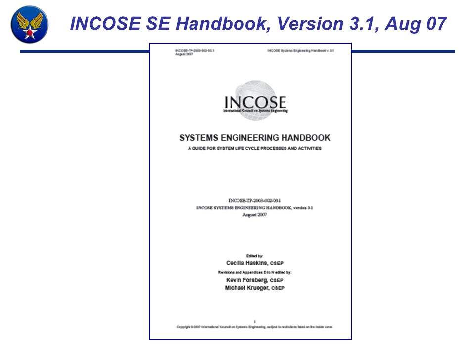 INCOSE SE Handbook, Version 3.1, Aug 07
