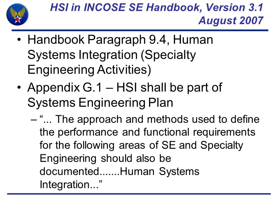 HSI in INCOSE SE Handbook, Version 3.1 August 2007