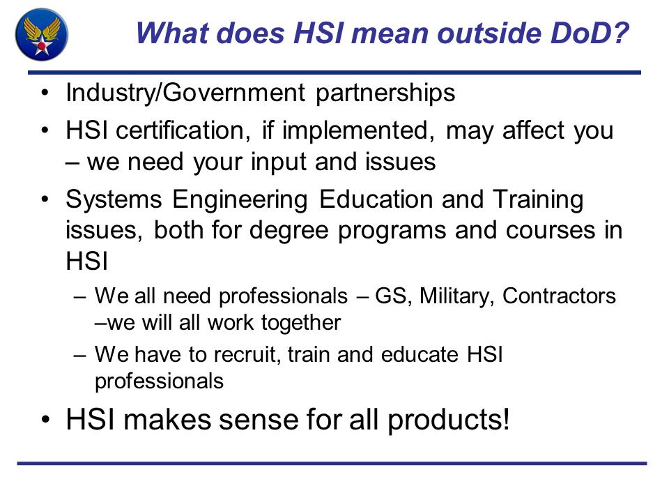What does HSI mean outside DoD