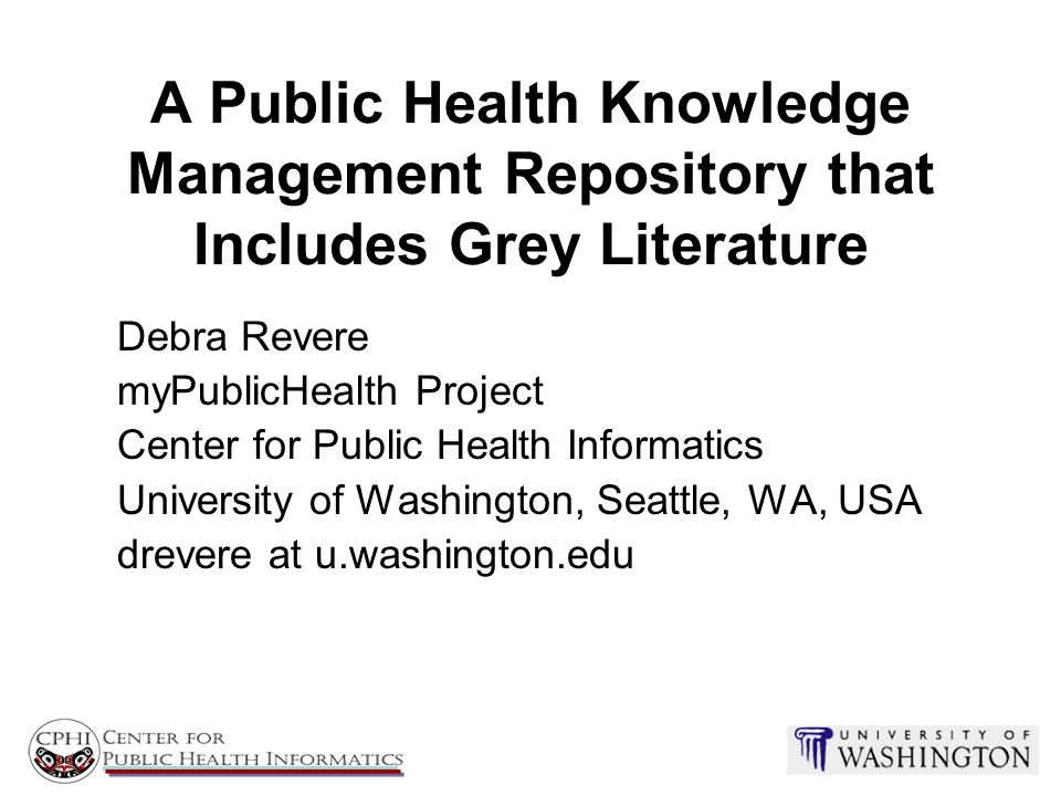 A Public Health Knowledge Management Repository that Includes Grey Literature