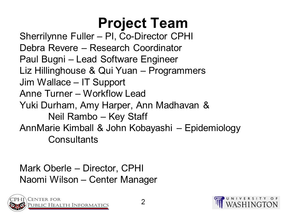 Project Team Sherrilynne Fuller – PI, Co-Director CPHI