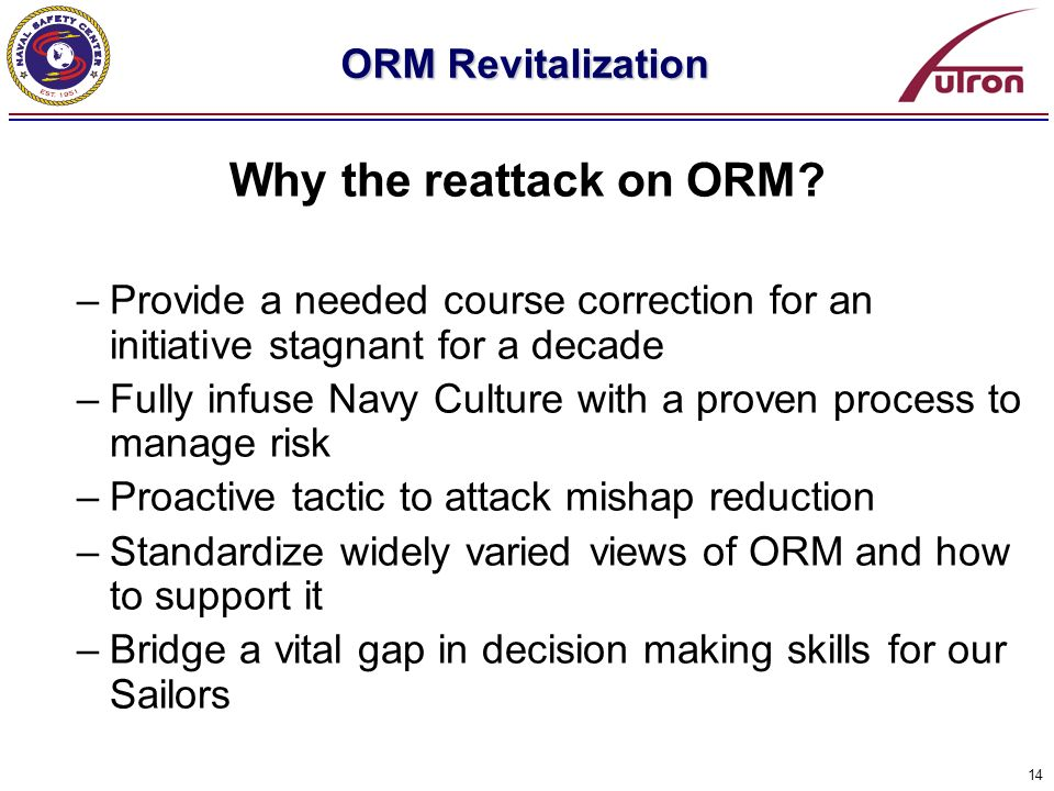 Why the reattack on ORM ORM Revitalization