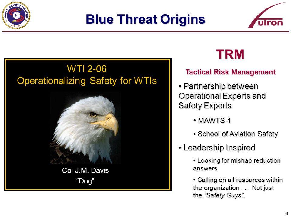 Blue Threat Origins TRM