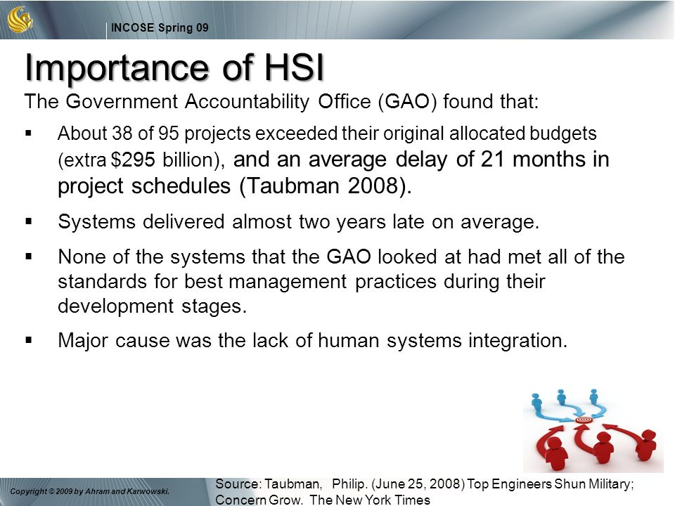 Importance of HSI The Government Accountability Office (GAO) found that:
