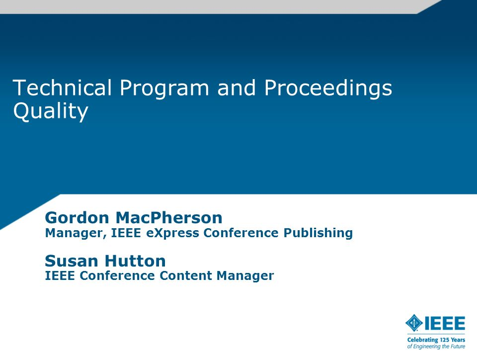 Technical Program and Proceedings Quality