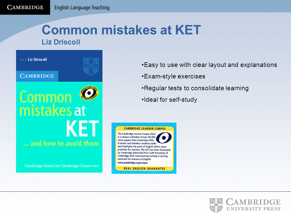 Common mistakes at KET Liz Driscoll