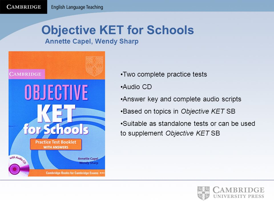 Objective KET for Schools Annette Capel, Wendy Sharp