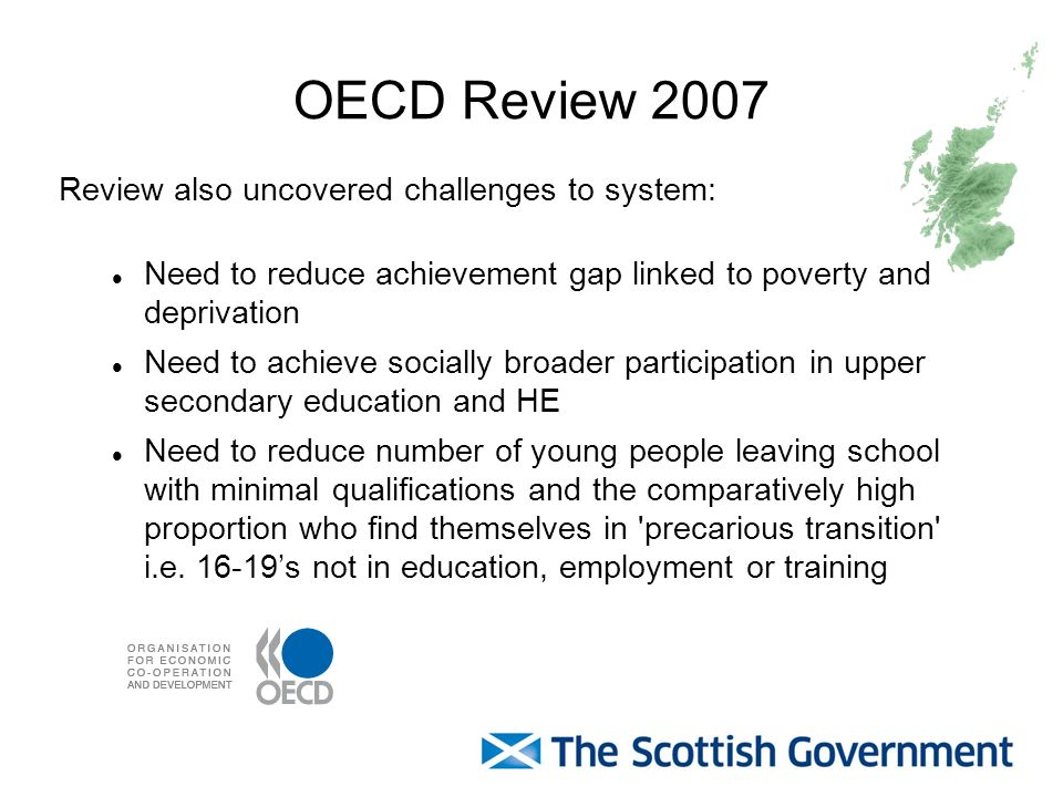 OECD Review 2007 Review also uncovered challenges to system: