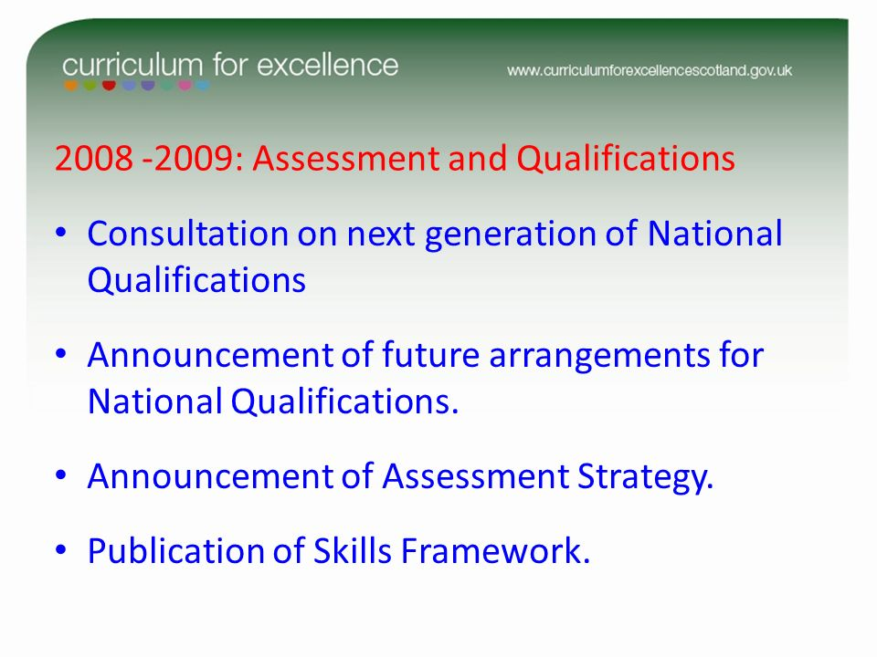 2008 -2009: Assessment and Qualifications