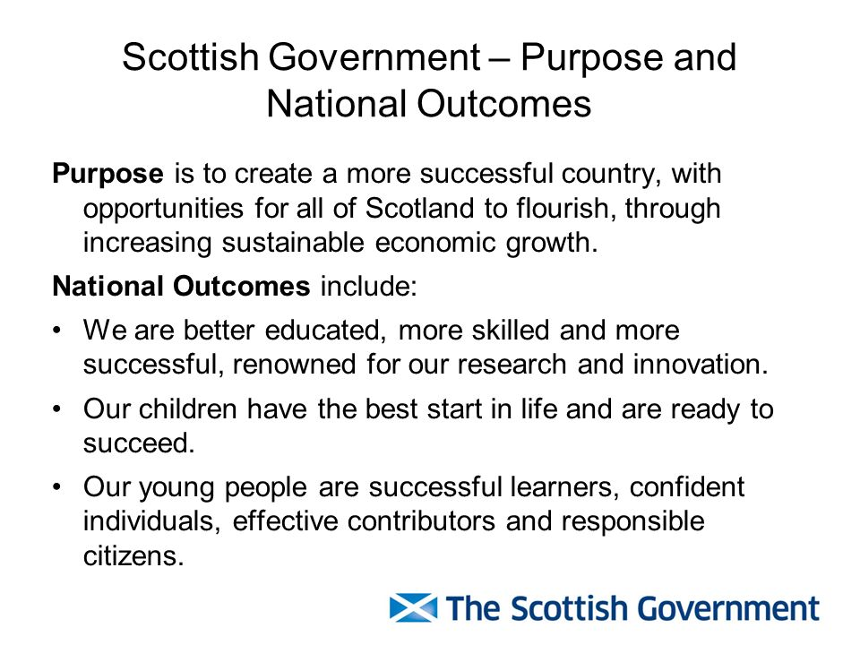 Scottish Government – Purpose and National Outcomes