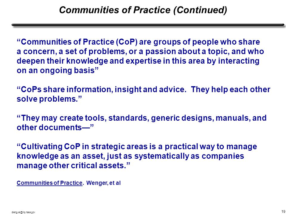 Communities of Practice (Continued)