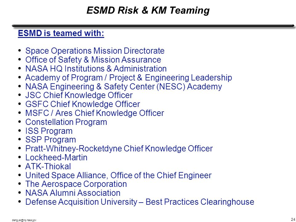 ESMD Risk & KM Teaming ESMD is teamed with: