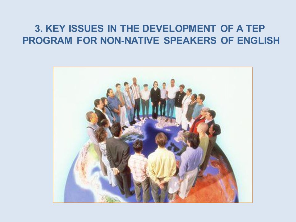 3. KEY ISSUES IN THE DEVELOPMENT OF A TEP