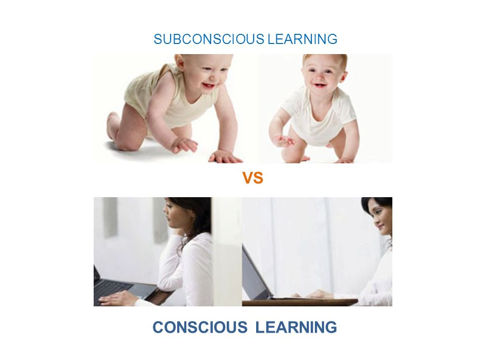 SUBCONSCIOUS LEARNING