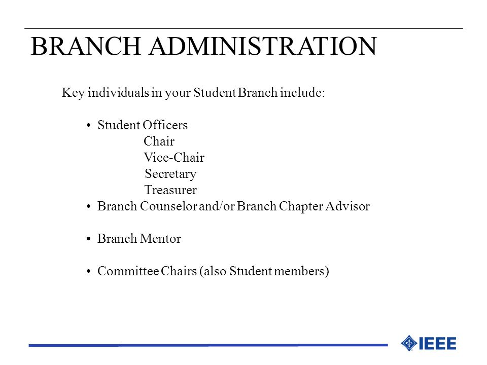 BRANCH ADMINISTRATION