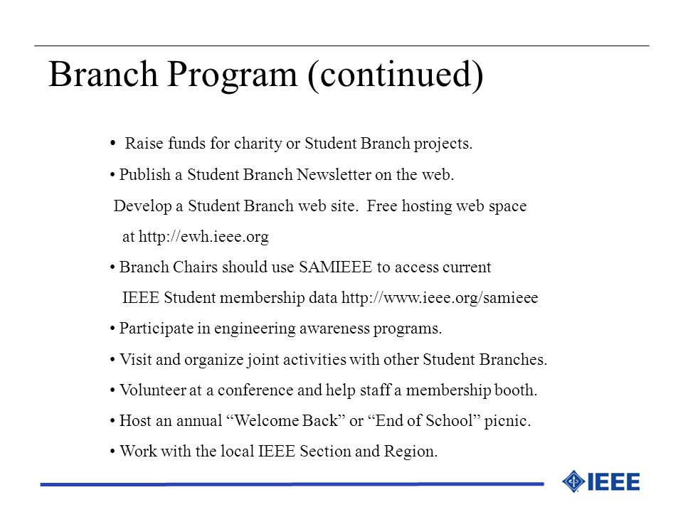 Branch Program (continued)
