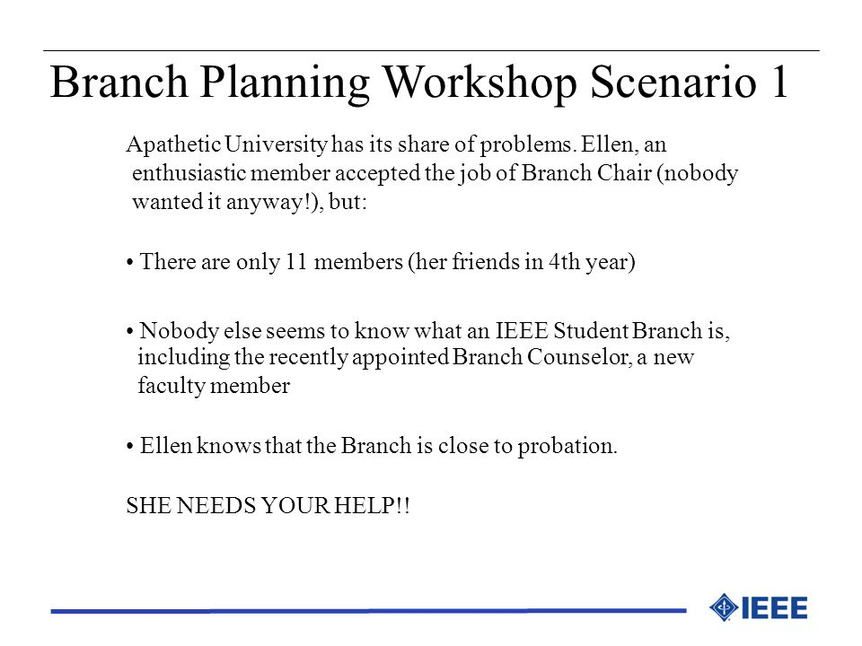 Branch Planning Workshop Scenario 1