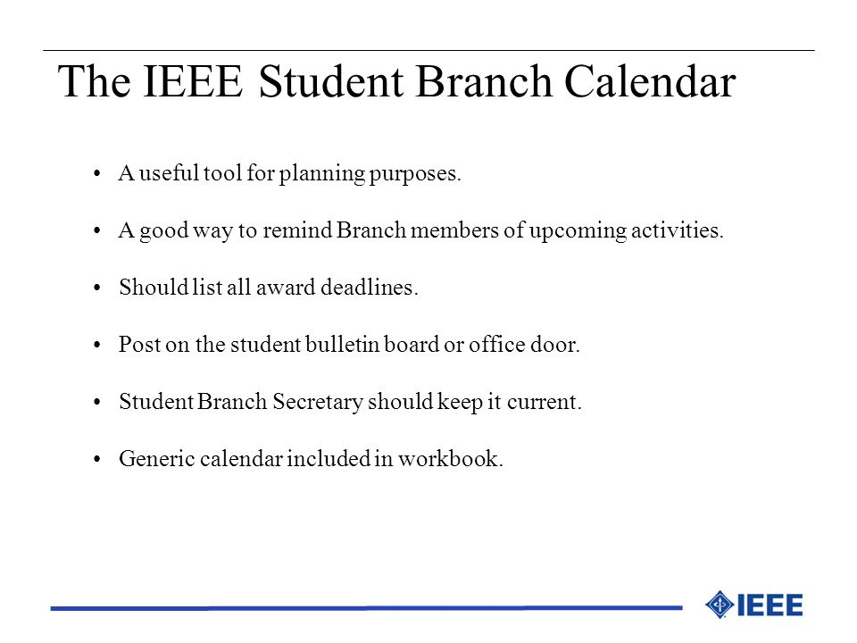 The IEEE Student Branch Calendar