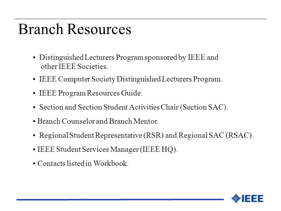 Branch Resources Distinguished Lecturers Program sponsored by IEEE and