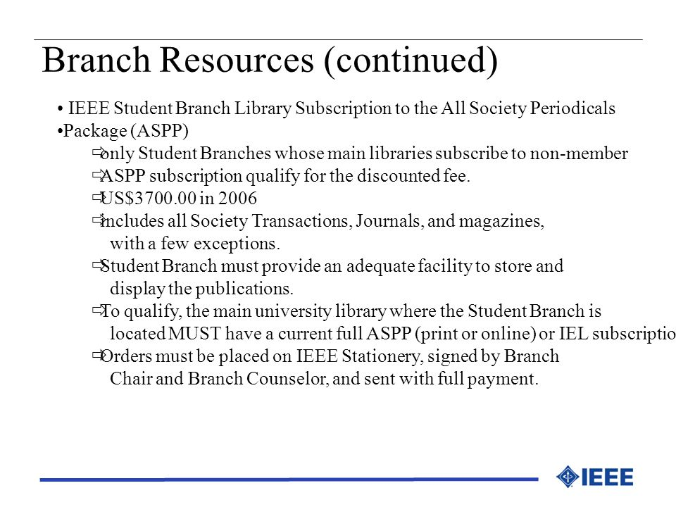 Branch Resources (continued)