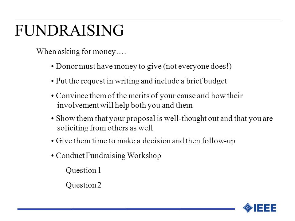 FUNDRAISING When asking for money….