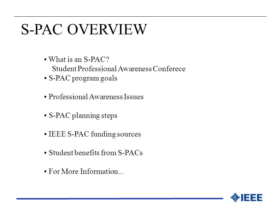 S-PAC OVERVIEW What is an S-PAC