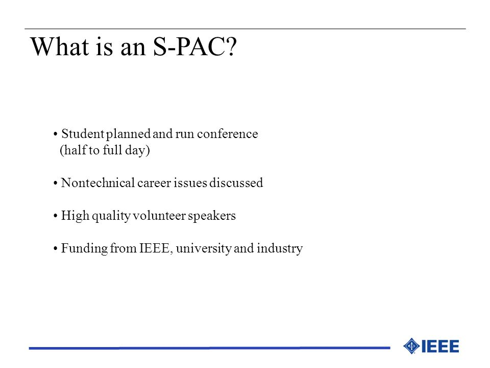 What is an S-PAC Student planned and run conference