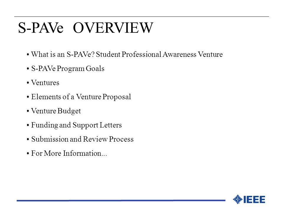 S-PAVe OVERVIEW What is an S-PAVe Student Professional Awareness Venture. S-PAVe Program Goals. Ventures.