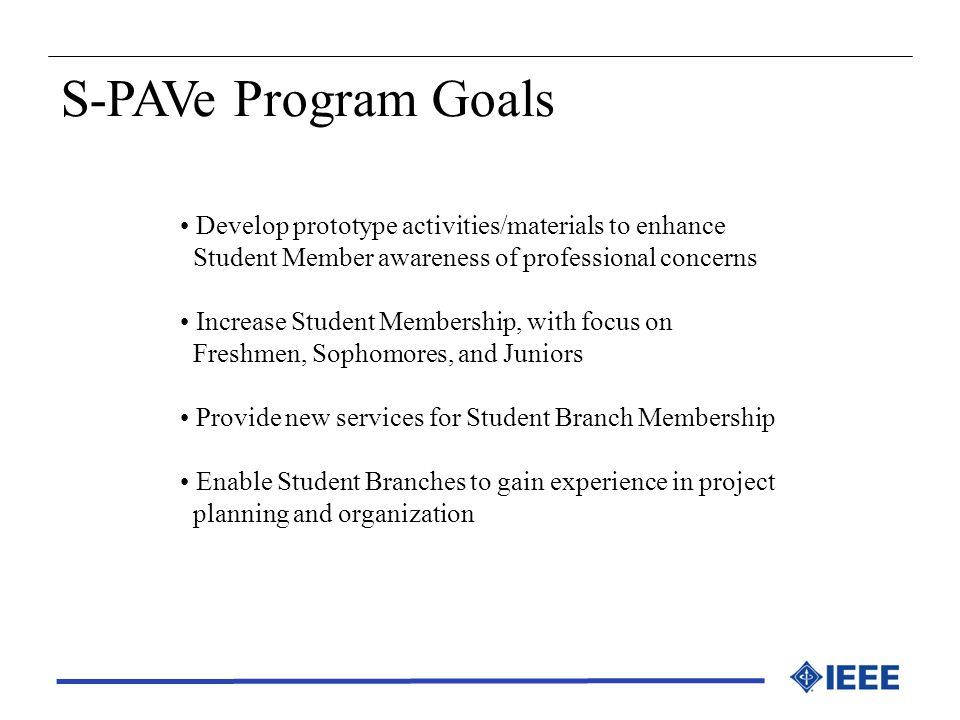 S-PAVe Program Goals Develop prototype activities/materials to enhance
