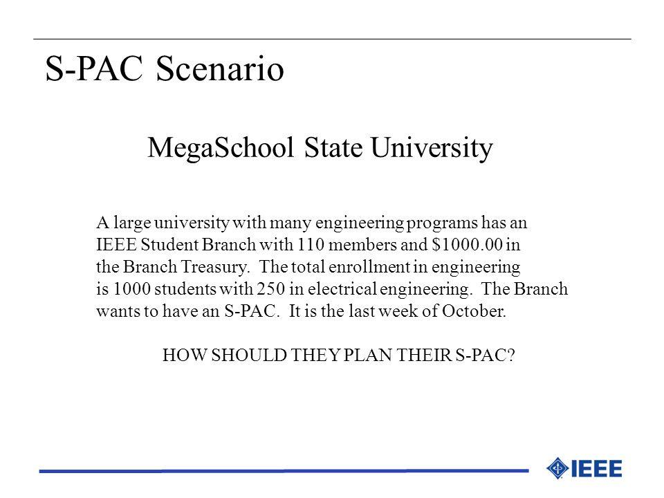 S-PAC Scenario MegaSchool State University