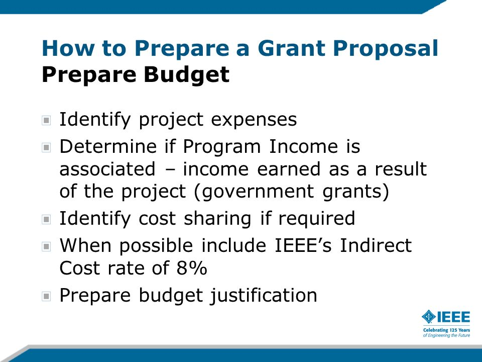 How to Prepare a Grant Proposal Prepare Budget