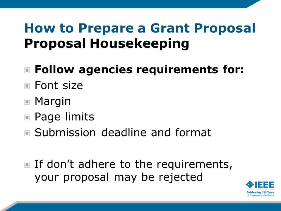 How to Prepare a Grant Proposal Proposal Housekeeping