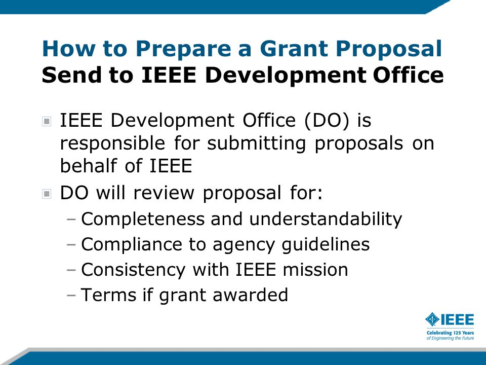 How to Prepare a Grant Proposal Send to IEEE Development Office