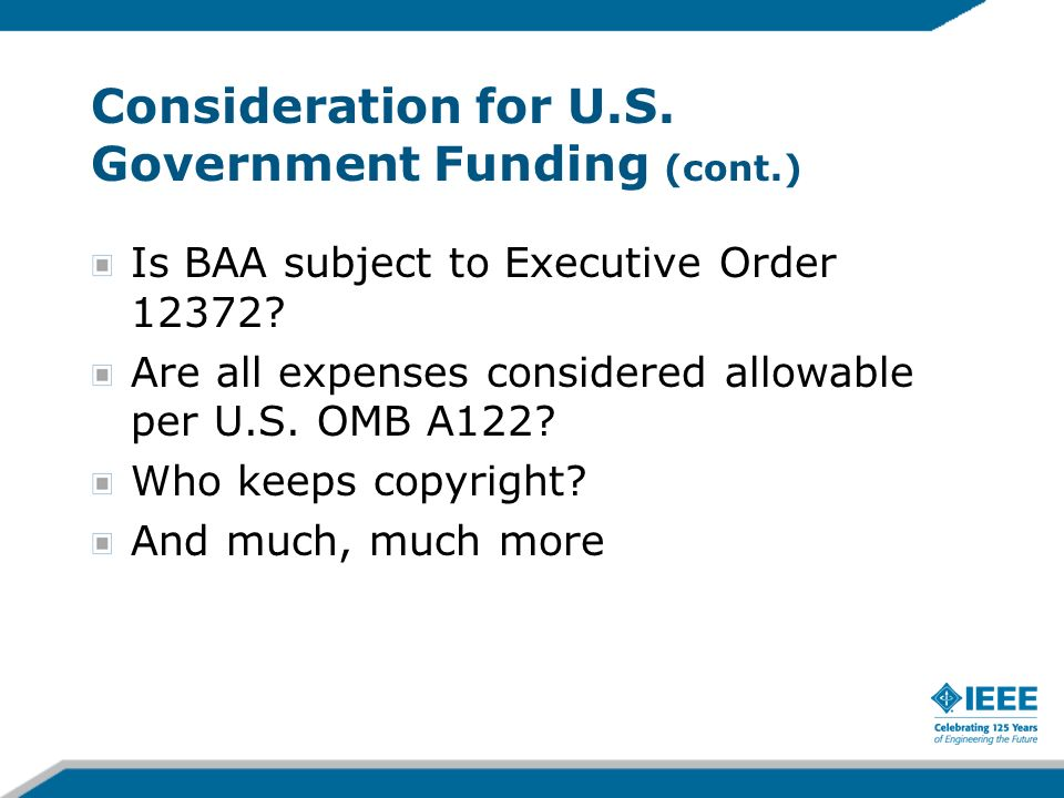 Consideration for U.S. Government Funding (cont.)
