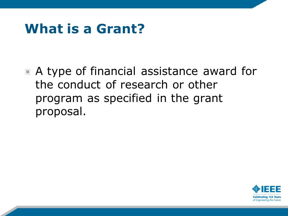 3/27/2017What is a Grant.