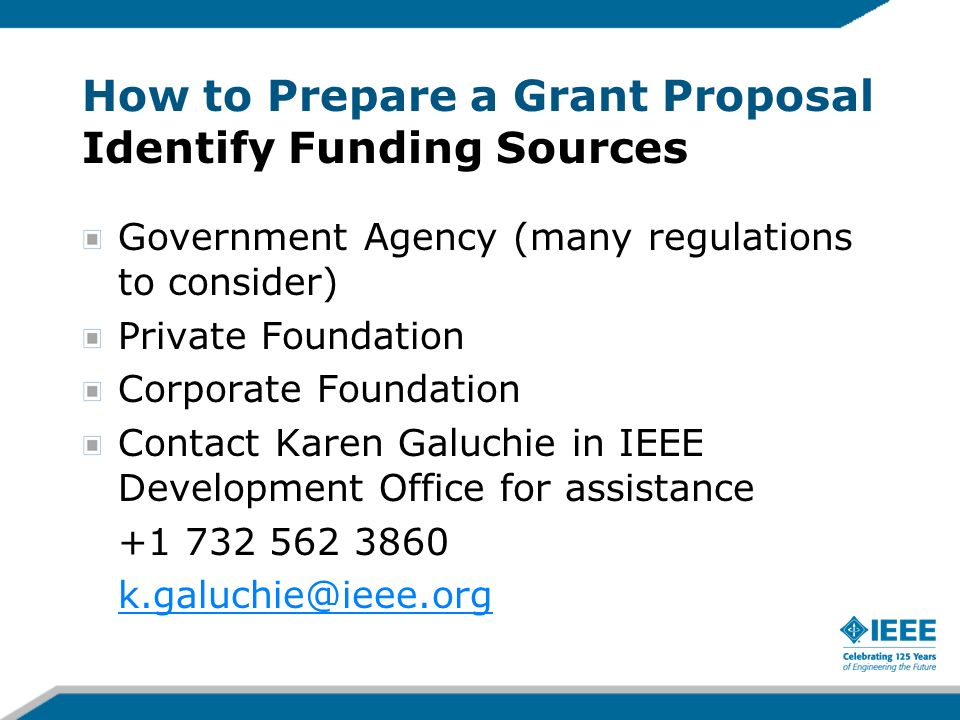 How to Prepare a Grant Proposal Identify Funding Sources