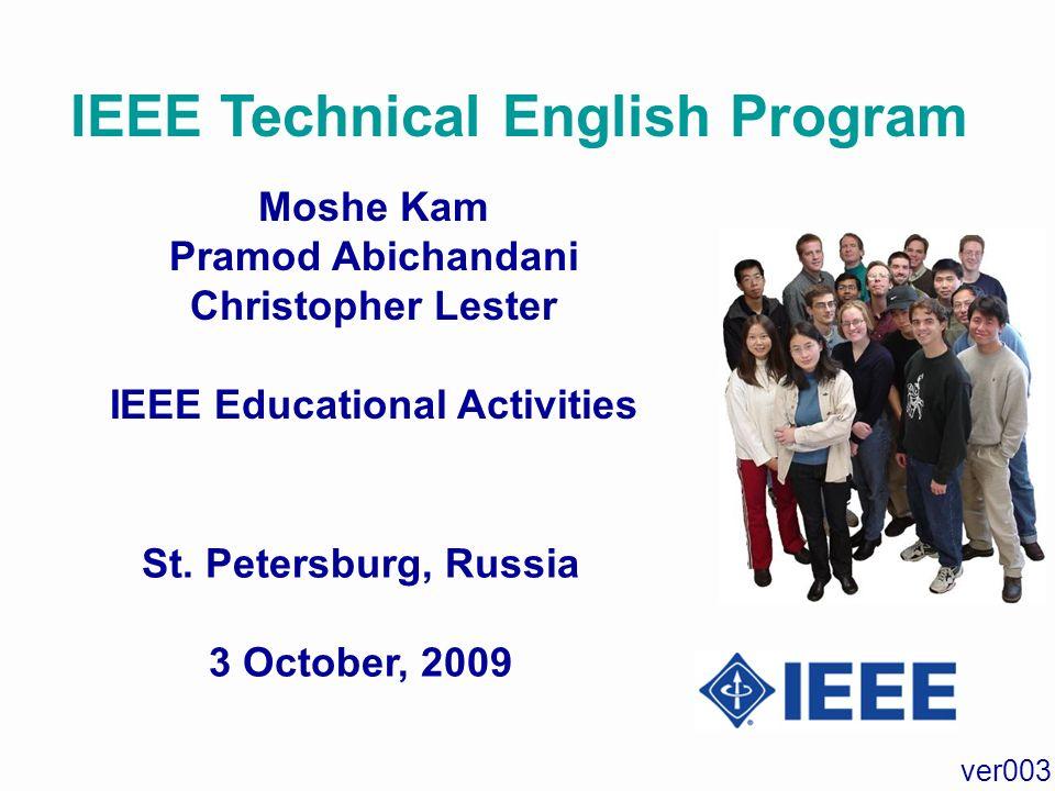 IEEE Technical English Program IEEE Educational Activities