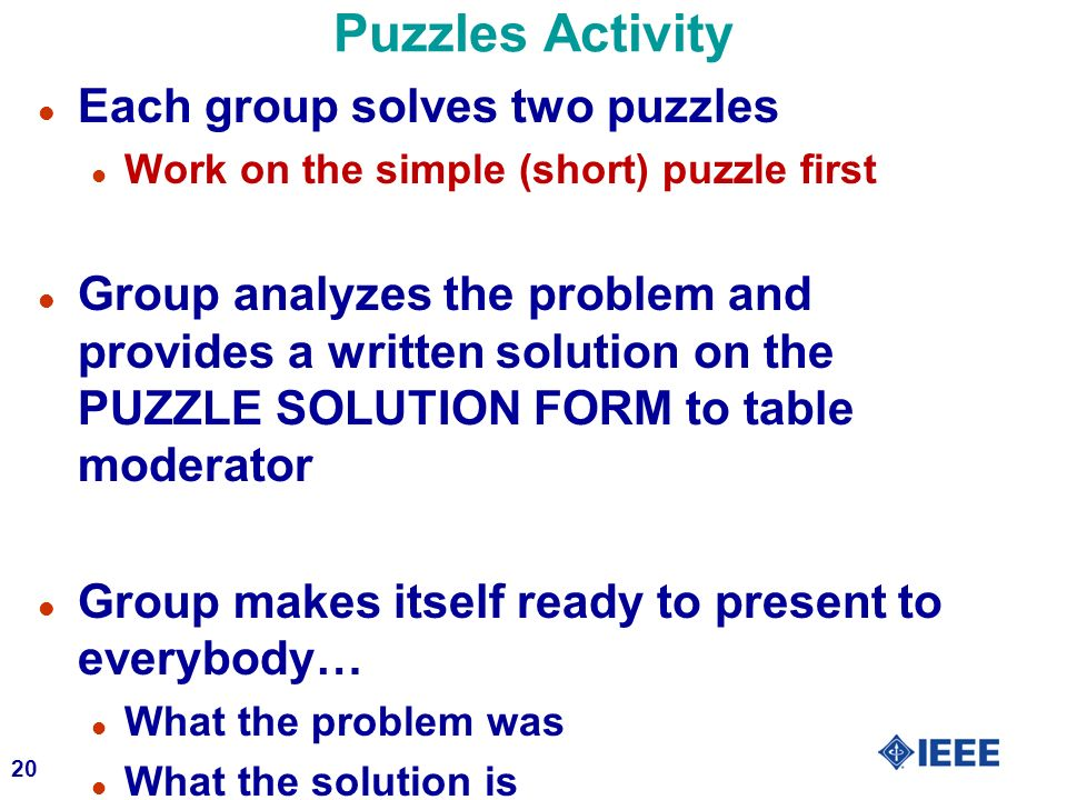 Puzzles Activity Each group solves two puzzles