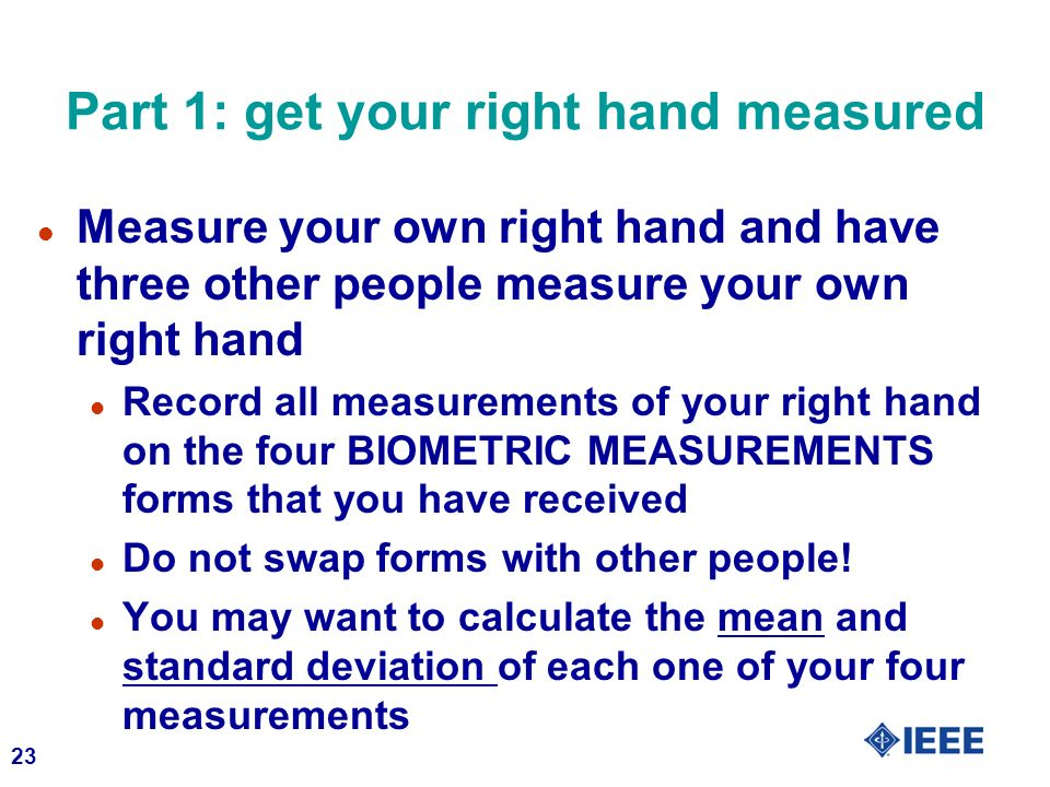 Part 1: get your right hand measured