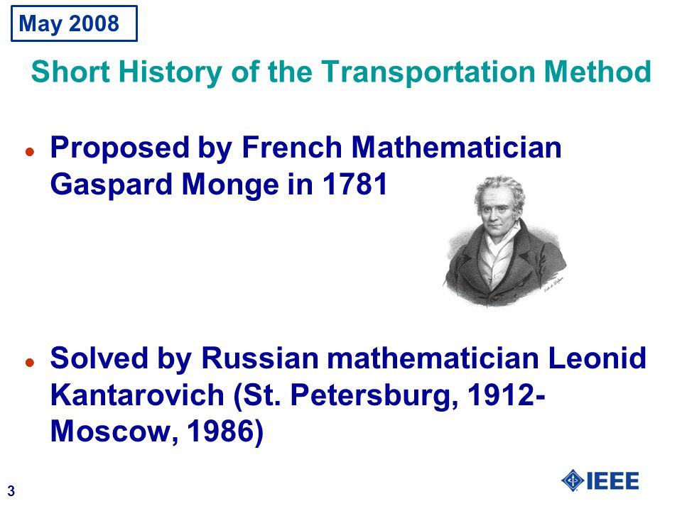 Short History of the Transportation Method