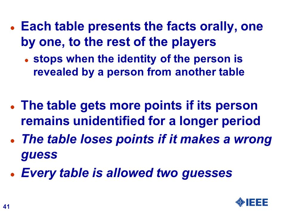 The table loses points if it makes a wrong guess