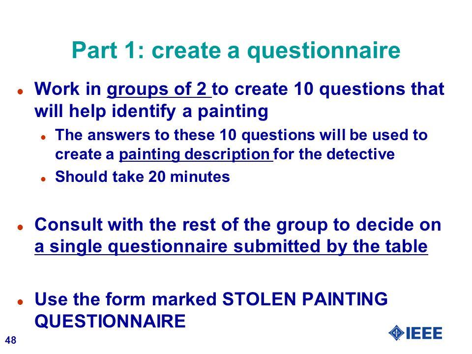 Part 1: create a questionnaire