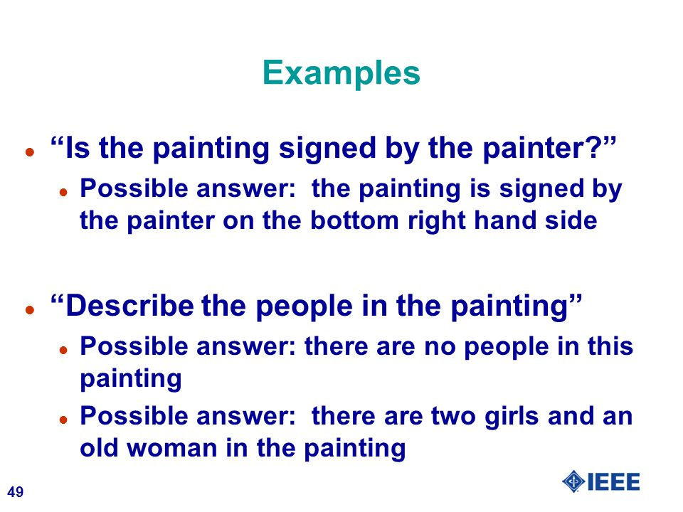 Examples Is the painting signed by the painter