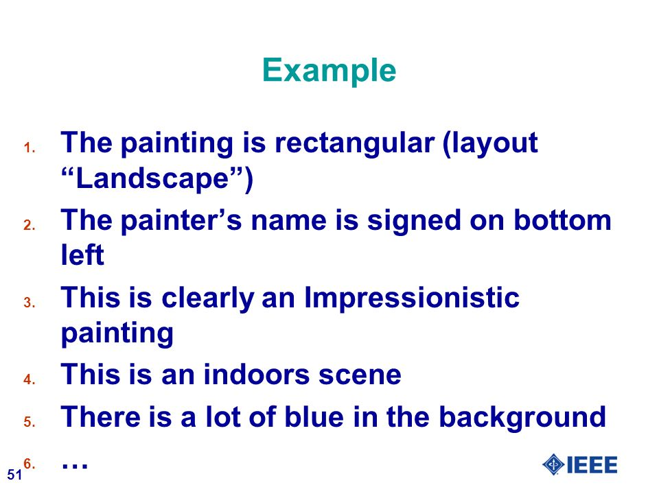 Example The painting is rectangular (layout Landscape )