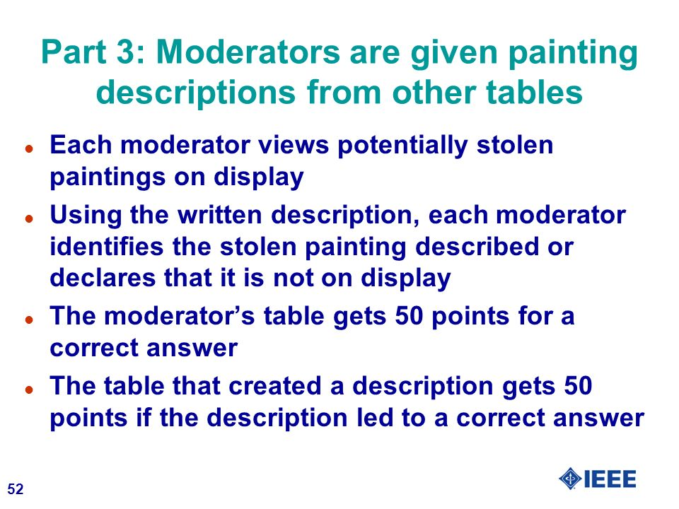Part 3: Moderators are given painting descriptions from other tables