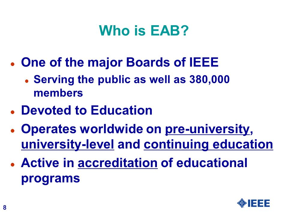 Who is EAB One of the major Boards of IEEE Devoted to Education