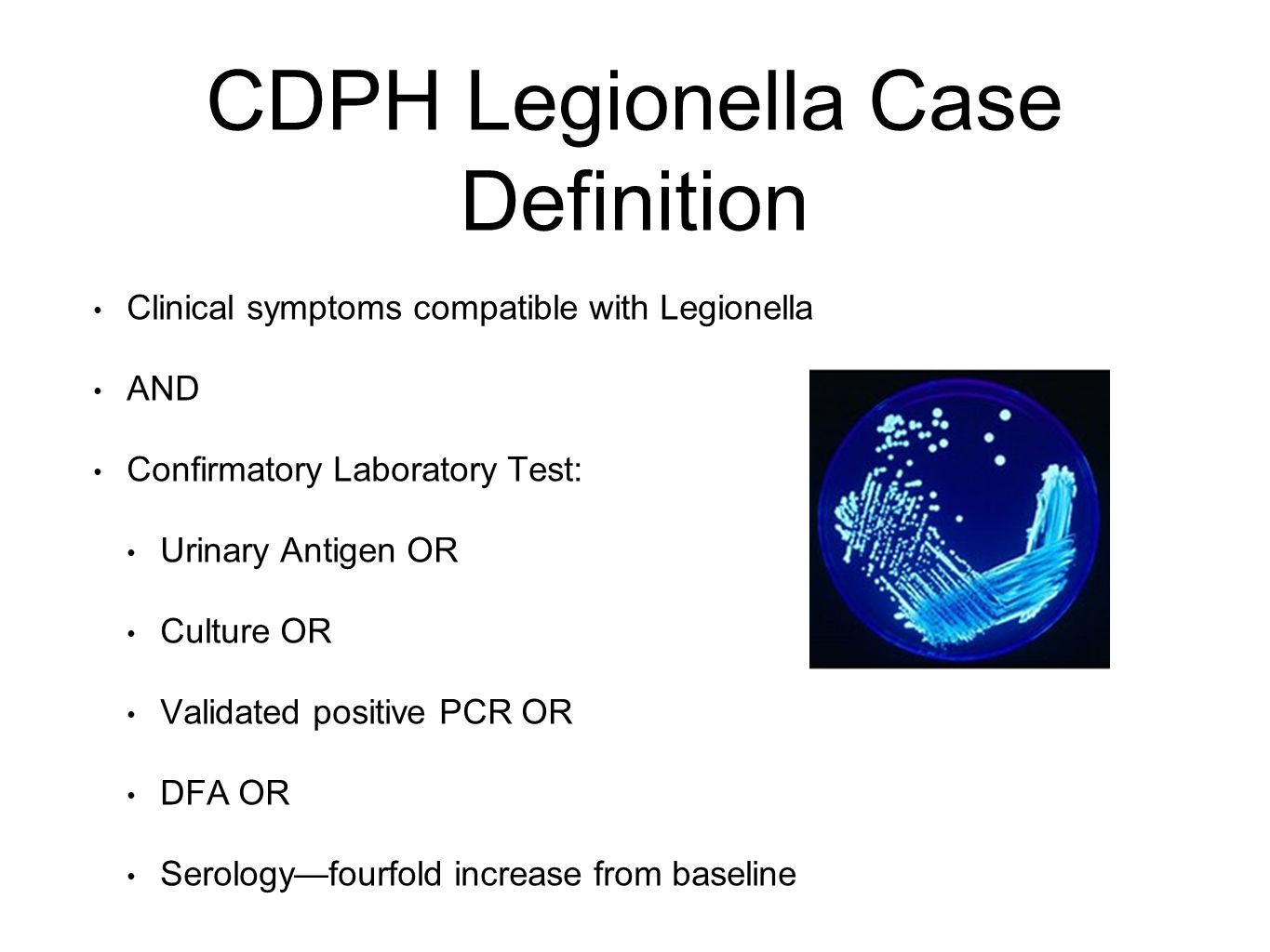 Legionella Matt Zahn, MD Medical Director Epidemiology and ... - photo#43