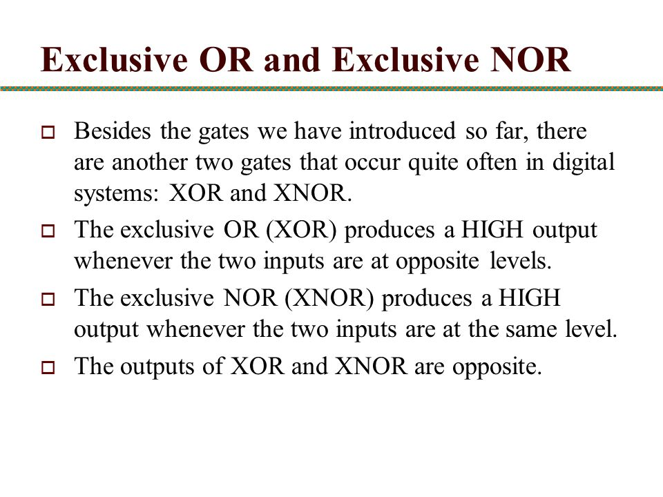 Exclusive OR and Exclusive NOR