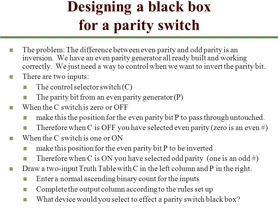 Designing a black box for a parity switch